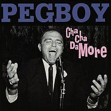 Pegboy_-_Cha_Cha_Damore