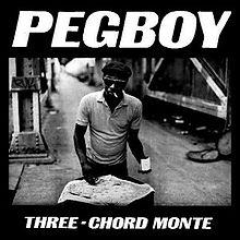 Pegboy_-_Three_Chord_Monte