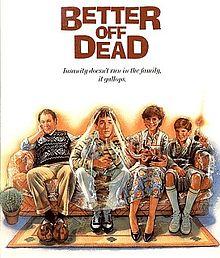 220px-Better_Off_Dead