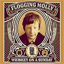 220px-Flogging_molly_whiskey_on_a_sunday