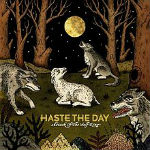 220px-Haste_the_Day_-_Attack_of_the_Wolf_King